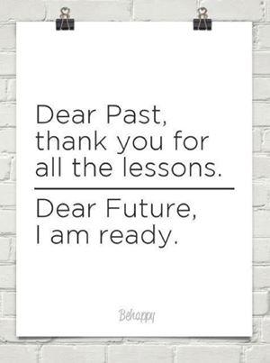 Quote Dear Past Marsha Egan